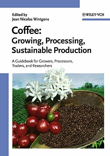 9783527307319: Coffee: Growing, Processing, Sustainable Production