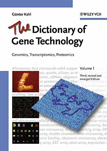 The Dictionary of Gene Technology (Life Sciences): Kahl, Guenter