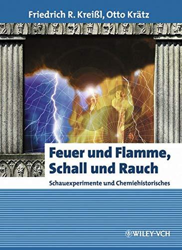 9783527307913: Feuer und Flamme, Schall und Rauch (German Edition)