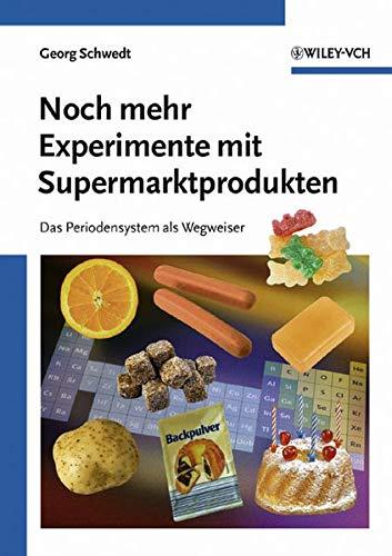 9783527308095: Noch mehr Experimente mit Supermarktprodukten (Deutsche Einheitsverfahren) (German Edition)