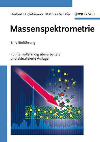 9783527308224: Massenspektrometrie: Eine Einfuhrung 5 - Vollstandig, Uberarbeitete Und Aktualisierte Auflage