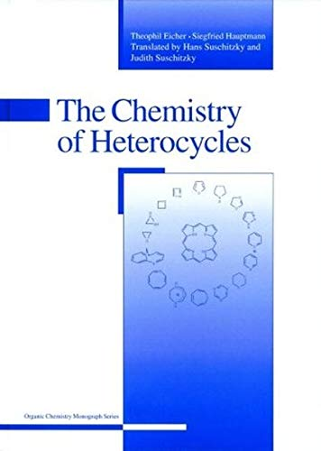 9783527308866: The Chemistry of Heterocycles