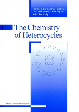 9783527308873: The Chemistry of Heterocycles: Structure, Reactions, Syntheses and Applications