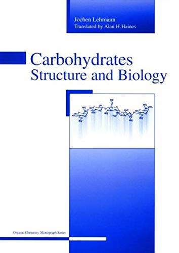 9783527308910: Carbohydrates: Structure and Biology