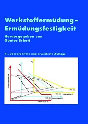 9783527309580: Werkstoffermudung - Ermudungsfestigkeit 4.Aufl