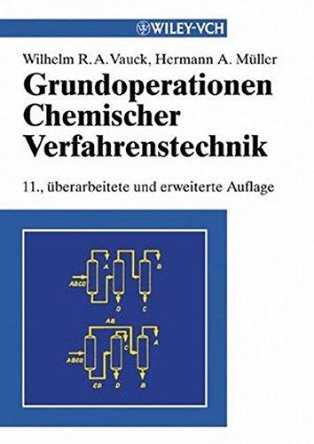 9783527309641: Grundoperationen Chemischer Verfahrenstechnik (German Edition)
