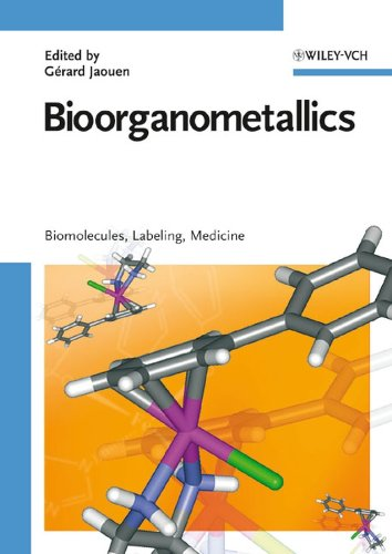 9783527309900: Bioorganometallics: Biomolecules, Labelling, Medicine: Biomolecules, Labeling, Medicine