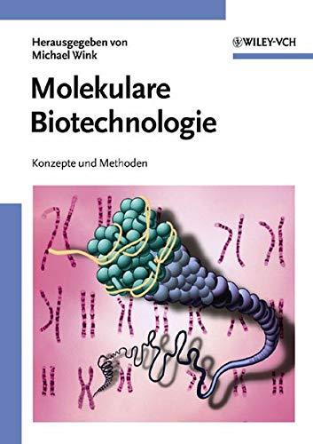 9783527309924: Molekulare Biotechnologie: Konzepte und Methoden