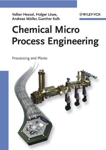 9783527309986: Chemical Micro Process Engineering: Processing and Plants
