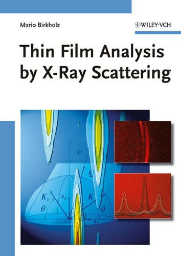 9783527310524: Thin Film Analysis by X-Ray Scattering: Techniques for Structural Characterization