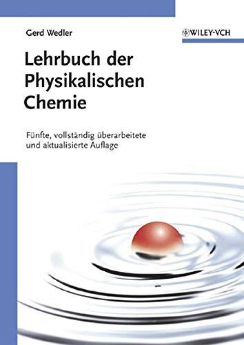 9783527310661: Lehrbuch der Physikalischen Chemie (German Edition)