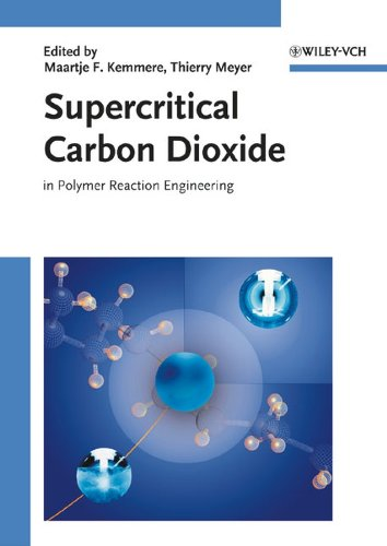 Supercritical Carbon Dioxide - in Polymer Reaction Engineering