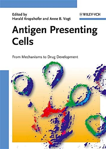 9783527311088: Antigen Presenting Cells: From Mechanisms to Drug Development