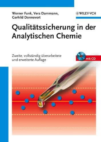 9783527311125: Qualitatssicherung in der Analytischen Chemie: Anwendungen in der Umwelt-, Lebensmittel- und Werkstoffanalytik, Biotechnologie und Medizintechnik