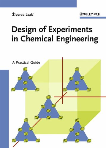 9783527311422: Design of Experiments in Chemical Engineering: A Practical Guide