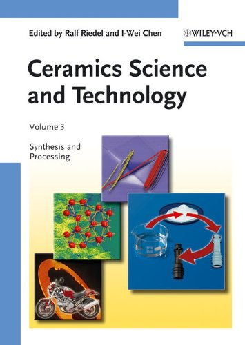 Ceramics Science and Technology, Volume 3: Synthesis and Processing: Wiley-VCH
