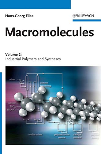 9783527311736: Macromolecules, Vol. 2: Industrial Polymers and Syntheses