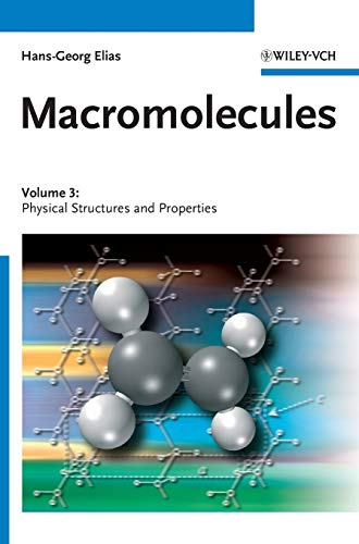 9783527311743: Macromolecules, Volume 3: Physical Structures and Properties (v. 3)