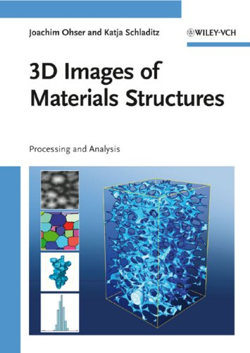 9783527312030: 3D Images of Materials Structures: Processing and Analysis