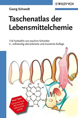 Taschenatlas der Lebensmittelchemie: Georg Schwedt