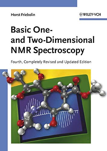 9783527312337: Basic One- and Two-Dimensional NMR Spectroscopy