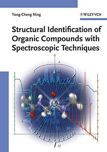 9783527312405: Structural Identification of Organic Compounds with Spectroscopic Techniques