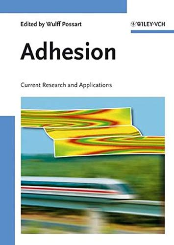 Adhesion - Current Research and Applications