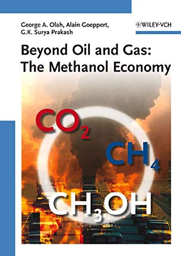 9783527312757: Beyond Oil and Gas: The Methanol Economy