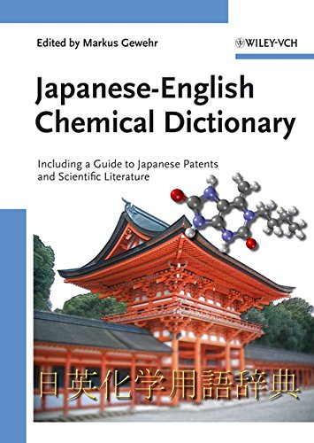 9783527312931: Japanese-English Chemical Dictionary: Including a Guide to Japanese Patents and Scientific Literature