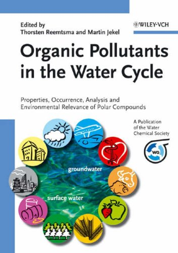 Organic Pollutants in the Water Cycle: Thorsten Reemtsma