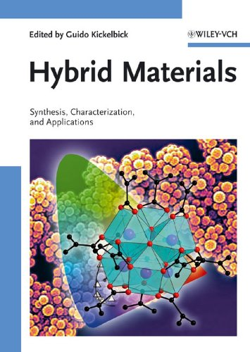9783527312993: Hybrid Materials: Synthesis, Characterization, and Applications