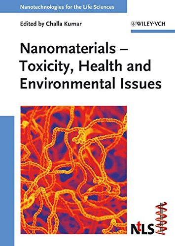 9783527313853: Nanomaterials: Toxicity, Health and Environmental Issues (Nanotechnologies for the Life Sciences)