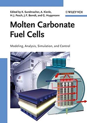 Molten Carbonate Fuel Cells: Modeling, Analysis, Simulation, and Control