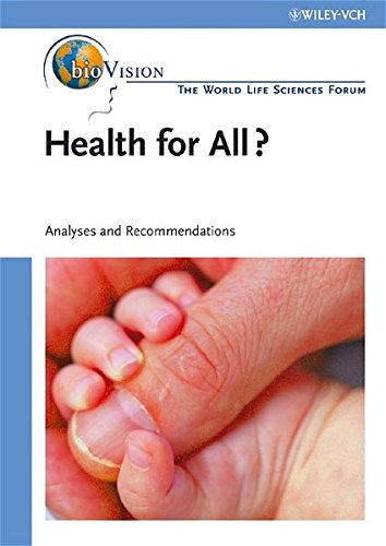 9783527314898: Health for All Agriculture and Nutrition, Bioindustry and Environment: Analyses and Recommendations (The World LIfe Sciences Forum bioVision)