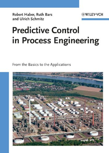 9783527314928: Predictive Control in Process Engineering: From the Basics to the Applications