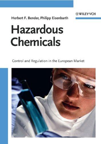 9783527315413: Hazardous Chemicals: Control and Regulation in the European Market