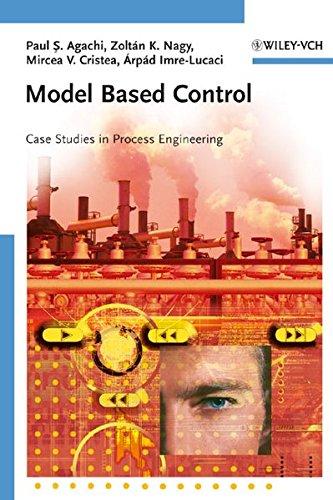 9783527315451: Model Based Control: Case Studies in Process Engineering