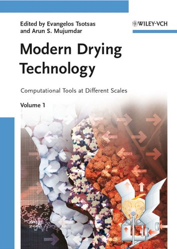 9783527315567: Modern Drying Technology, Computational Tools at Different Scales (Volume 1)