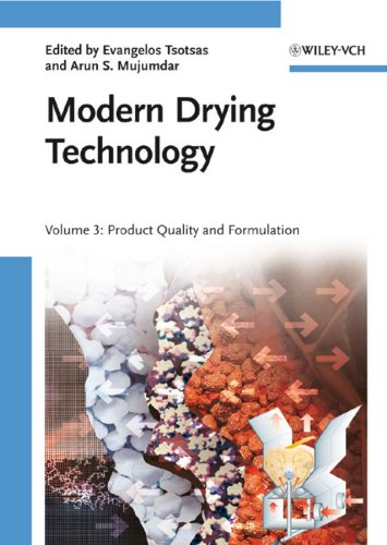 9783527315581: Modern Drying Technology, Volume 3: Product Quality and Formulation