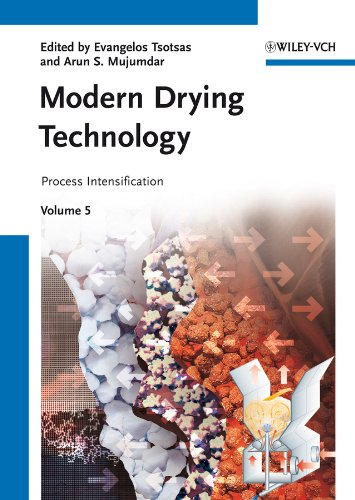 9783527315604: Modern Drying Technology, Volume 5: Process Intensification