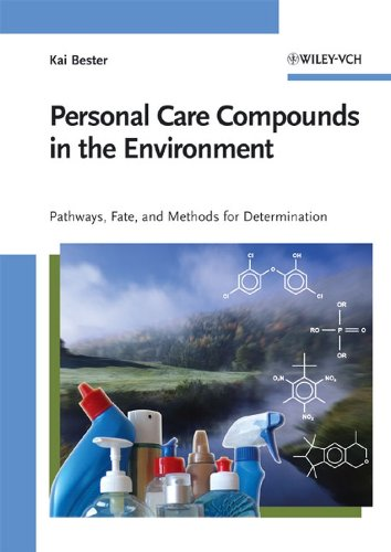Personal Care Compounds in the Environment: Kai Bester