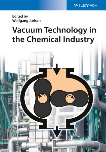 9783527318346: Vacuum Technology in the Chemical Industry