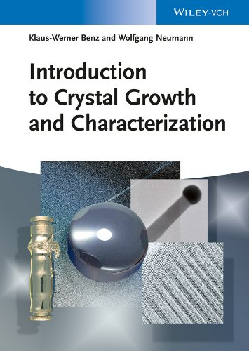 9783527318407: Introduction to Crystal Growth and Characterization