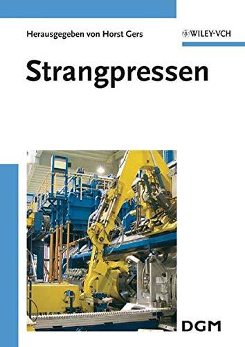 9783527318445: Strangpressen: Tagungsband des Symposiums Strangpressen des Fachausschusses Strangpressen der DGM