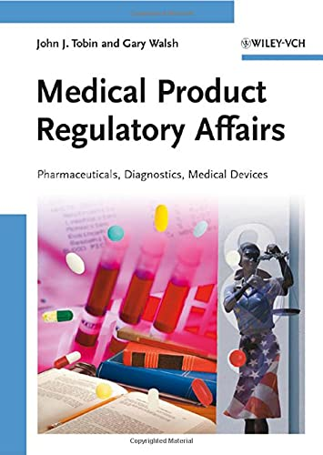 9783527318773: Medical Product Regulatory Affairs: Pharmaceuticals, Diagnostics, Medical Devices