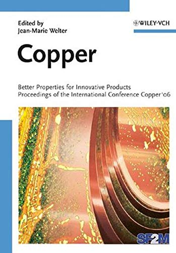 9783527318841: Copper: Better Properties for Innovative Products