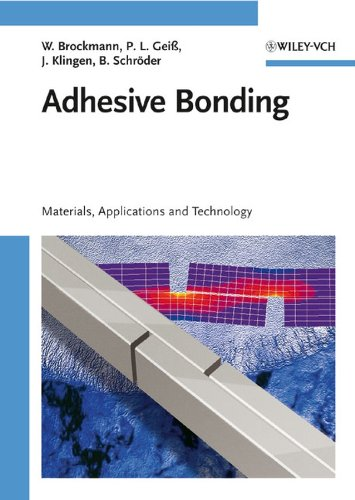 9783527318988: Adhesive Bonding: Adhesives, Applications and Processes