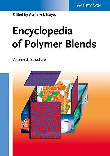 9783527319312: Encyclopedia of Polymer Blends, Volume 3: Structure