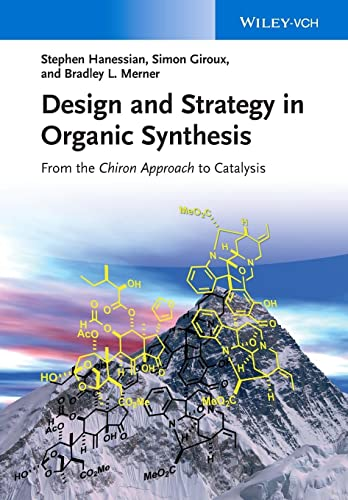 9783527319640: Design and Strategy in Organic Synthesis: From the Chiron Approach to Catalysis
