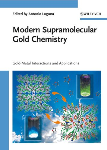 9783527320295: Modern Supramolecular Gold Chemistry: Gold-Metal Interactions and Applications